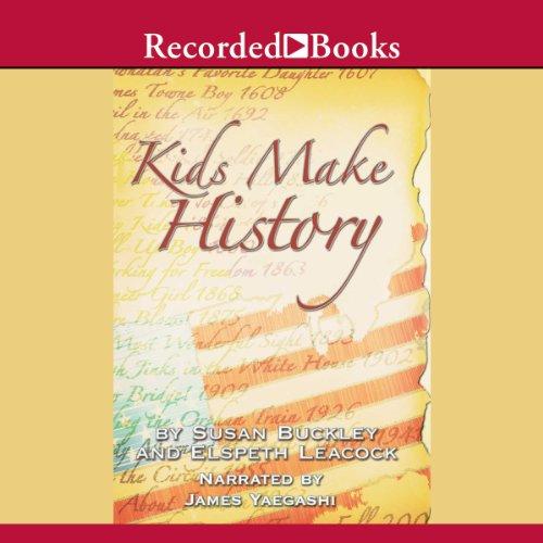 Kids Make History audiobook cover art