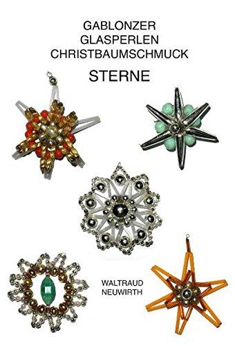 Gablonzer Glasperlen-Christbaumschmuck: Sterne (Neuwirth Editionen)