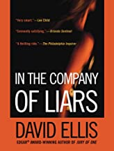 In the Company of Liars: A Thriller