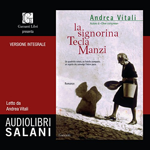 La signorina Tecla Manzi | Andrea Vitali