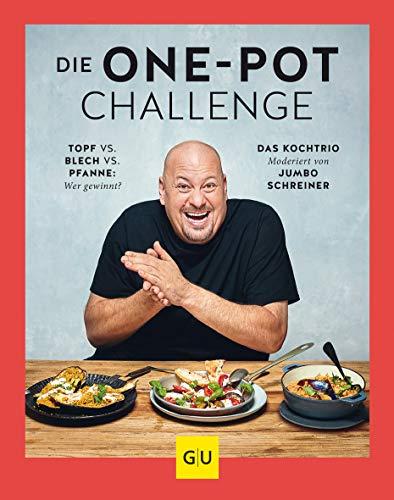 Die One-Pot-Challenge: Topf vs. Pfanne vs. Blech: Wer gewinnt? Das Kochtrio – moderiert von Jumbo Schreiner