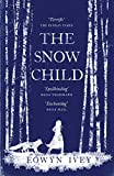 The Snow Child: The Richard and Judy Bestseller (English Edition)