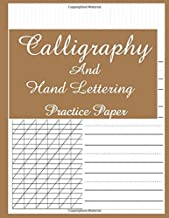 Calligraphy And Hand Lettering Practice Paper: Calligraphy Practice Workbook: Dot Grid, Handwriting And Lettering Practice Pad Slanted Grid Paper Calligraphy For Beginners ( Modern Calligraphy Paper)