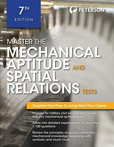 Master The Mechanical Aptitude and Spatial Relations Test (Peterson's Master the Mechanical Aptitude & Spatial Tests)