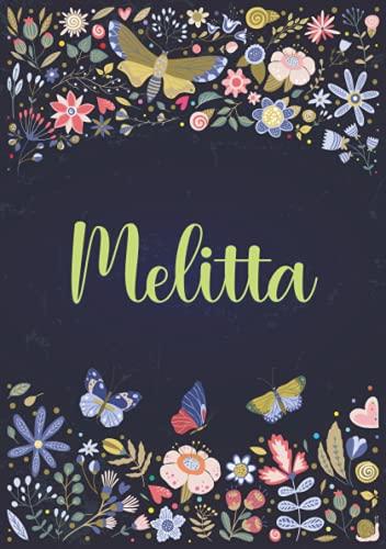 Melitta: Taccuino A5 | Nome personalizzato Melitta | Regalo di compleanno per moglie, mamma, sorella, figlia ... | Design: giardino | 120 pagine a righe, piccolo formato A5 (14.8 x 21 cm)
