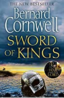 Sword of Kings: The gripping historical fiction bestseller in the Last Kingdom series (The Last Kingdom Series, Book 12)...