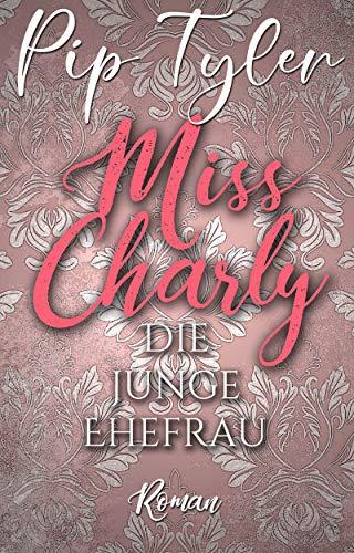 Miss Charly: Die junge Ehefrau