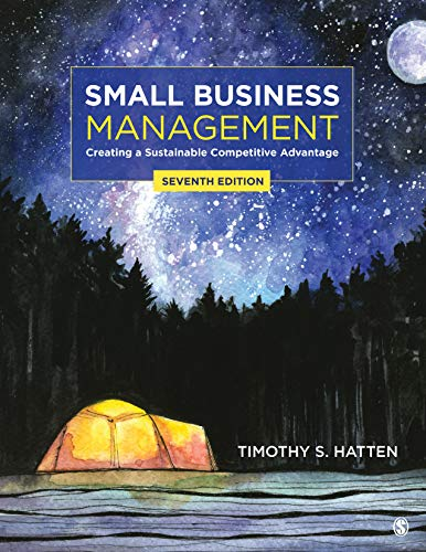 Compare Textbook Prices for Small Business Management: Creating a Sustainable Competitive Advantage 7 Edition ISBN 9781544330860 by Hatten, Timothy S.