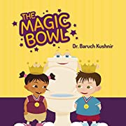 The Magic Bowl: Toilet training can be fun!