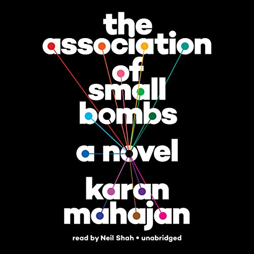 The Association of Small Bombs                   Auteur(s):                                                                                                                                 Karan Mahajan                               Narrateur(s):                                                                                                                                 Neil Shah                      Durée: 9 h et 12 min     1 évaluation     Au global 5,0