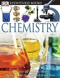 DK Eyewitness Books: Chemistry: Ann Newmark