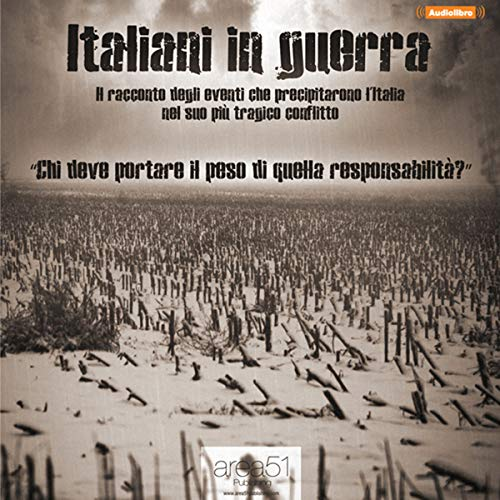 Italiani in guerra [Italians at War] audiobook cover art