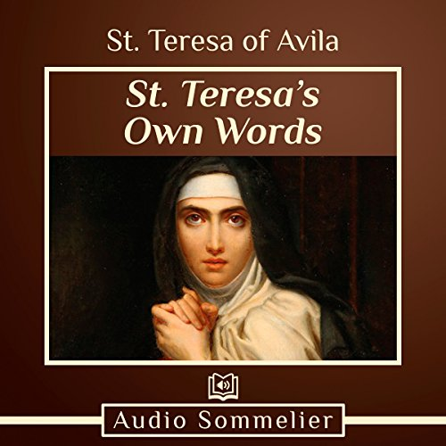 St. Teresa's Own Words audiobook cover art