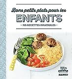 Bons petits plats pour les enfants (100 % cuisine) (French Edition)