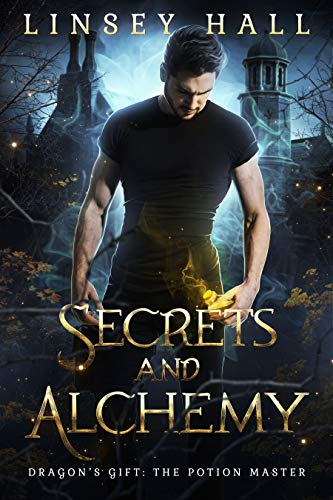 Secrets and Alchemy (Dragon's Gift: The Potion Master Book 1) (English Edition)
