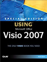 Special Edition Using Microsoft Office Visio 2007: Spec Edit Usin Micr Offi Visi