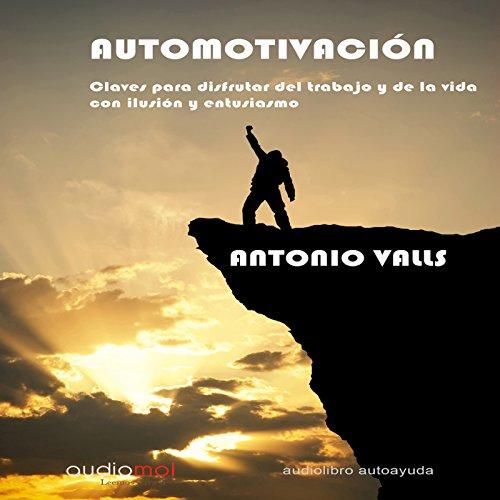 Automotivación [Self-Motivation] audiobook cover art