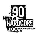 90 Minuten Hardcore: 11FREUNDE Lesereise - Live