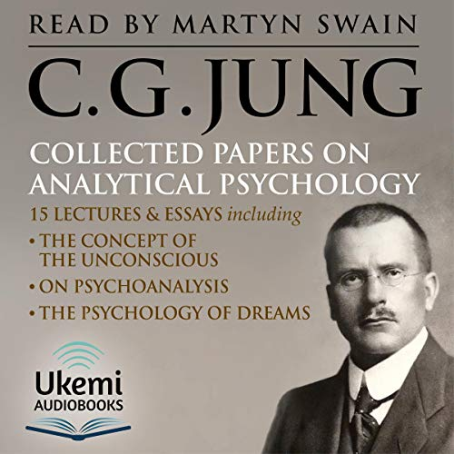 Collected Papers on Analytical Psychology audiobook cover art