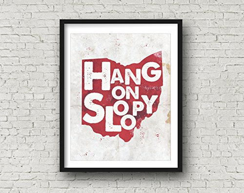 OHIO STATE Inspired Poster Print | 11x14 | Hang On Sloopy | Buckeyes