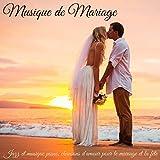 Musique de mariage – Jazz et musique piano, chansons d'amour pour le mariage et la fête