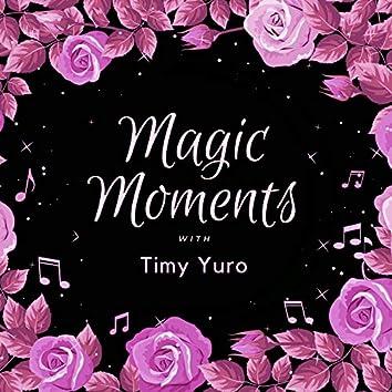 Magic Moments with Timi Yuro