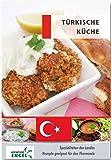 Türkische Küche Rezepte geeignet für den Thermomix: Spezialitäten des Landes Türkei