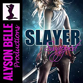 Slayer Swapped: A Gender Swap Paranormal Romance audiobook cover art