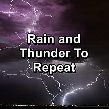 Rain and Thunder To Repeat