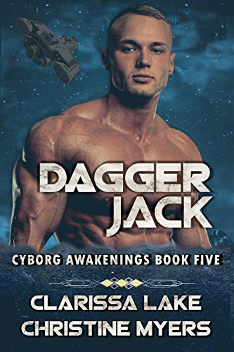 Dagger Jack (Cyborg Awakenings Book 5)