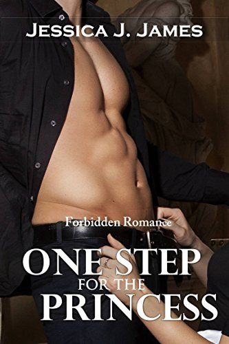 One Step for the Princess (Forbbiden Love, Sensual Taboo Romance, Domestic Spanking) (English Edition)