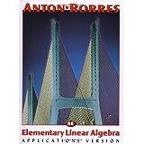 Elementary Linear Algebra [Hardcover] [Dec 31, 1969]