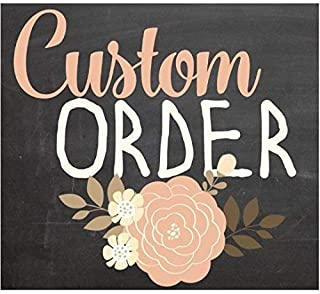 Custom Order for Lori