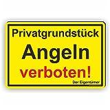 PRIVATGRUNDSTÜCK! Angeln verboten - SCHILD / D-022 (30x20cm Schild)