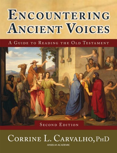 Compare Textbook Prices for Encountering Ancient Voices Second Edition: A Guide to Reading the Old Testament 2 Edition ISBN 9781599820507 by Carvalho, PhD  Corrine L.