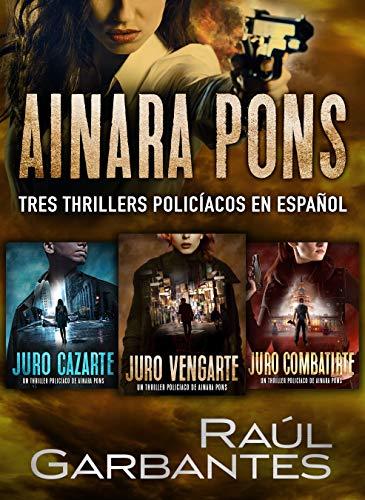 Ainara Pons: Tres thrillers policíacos en español