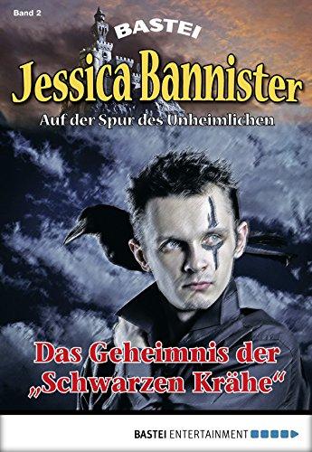 Jessica Bannister - Folge 002: Das Geheimnis der
