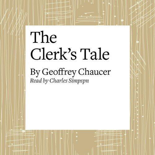 The Canterbury Tales: The Clerk's Tale (Modern Verse Translation) audiobook cover art