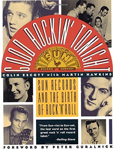Good Rockin' Tonight: Sun Records and the Birth of Rock 'N' Roll by Colin Escott Martin Hawkins(1992-07-15)の詳細を見る