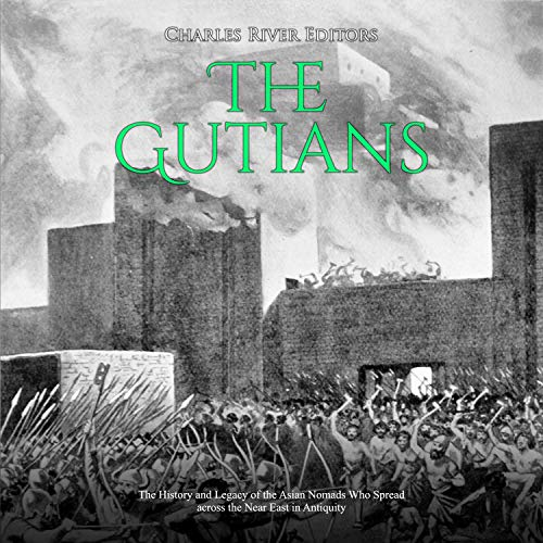 The Gutians Audiobook By Charles River Editors cover art