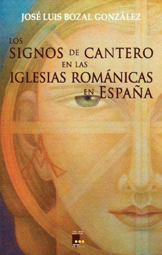 Los signos de cantero en las iglesias románicas de España