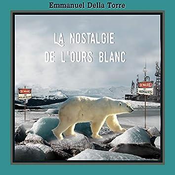 La Nostalgie De L'ours Blanc