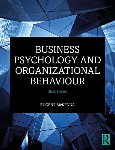 McKenna, E: Business Psychology and Organizational Behaviour