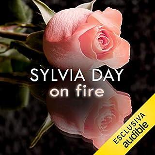 On fire                   Di:                                                                                                                                 Sylvia Day                               Letto da:                                                                                                                                 Laura Righi                      Durata:  4 ore e 54 min     36 recensioni     Totali 3,8