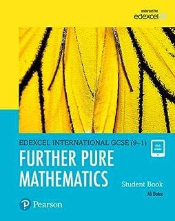Pearson Edexcel International GCSE (9-1) Further Pure Mathematics Student Book