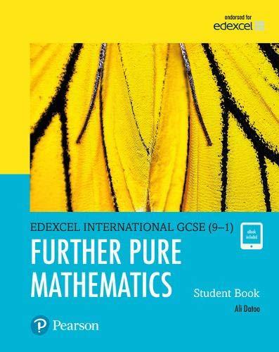 Edexcel international GCSE (9-1). Student's book. Further pure maths. Per le Scuole superiori. Con espansione online