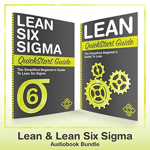 Lean Six Sigma and Lean QuickStart Guides cover art