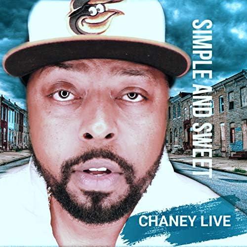 Chaney Live