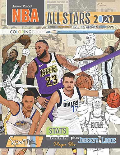 NBA All Stars 2020-21: The Ultimate Basketball Coloring, Activity and Stats Book for Adults and Kids!