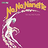 No, No, Nanette - The New 1925 Musical (1971 Broadway Revival Cast)